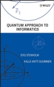 Quantum Approach to Informatics (0471736104) cover image