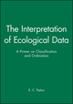 The Interpretation of Ecological Data: A Primer on Classification and Ordination (0471889504) cover image