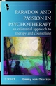 Paradox and Passion in Psychotherapy: An Existential Approach to Therapy and Counselling (0471973904) cover image