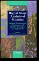 Digital Image Analysis of Microbes: Imaging, Morphometry, Fluorometry and Motility Techniques and Applications (0471974404) cover image