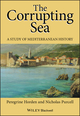 The Corrupting Sea: A Study of Mediterranean History (0631218904) cover image