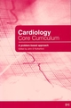 Cardiology Core Curriculum: A Problem Based Approach (0727916904) cover image