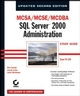 MCSA / MCSE / MCDBA: SQL Server 2000 Administration Study Guide: Exam 70-228, Updated, 2nd Edition (0782151604) cover image
