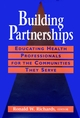 Building Partnerships: Educating Health Professionals for the Communities They Serve (0787901504) cover image