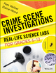 Crime Scene Investigations: Real-Life Science Labs For Grades 6-12 (0787966304) cover image