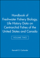 Handbook of Freshwater Fishery Biology, Volume Two, Life History Data on Centrarchid Fishes of the United States and Canada (0813806704) cover image