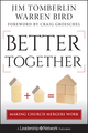 Better Together: Making Church Mergers Work (1118131304) cover image