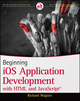 Beginning iOS Application Development with HTML and JavaScript (1118159004) cover image