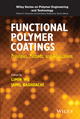 Functional Polymer Coatings: Principles, Methods, and Applications (1118510704) cover image