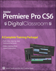 Premiere Pro CS6 Digital Classroom (1118553004) cover image