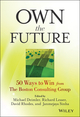 Own the Future: 50 Ways to Win from The Boston Consulting Group (1118591704) cover image