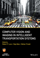 Computer Vision and Imaging in Intelligent Transportation Systems (1118971604) cover image