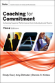 Coaching for Commitment: Achieving Superior Performance from Individuals and Teams, 3rd Edition (1119012104) cover image
