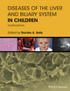 Diseases of the Liver and Biliary System in Children, 4th Edition (1119046904) cover image