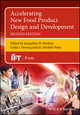 Accelerating New Food Product Design and Development, 2nd Edition (1119149304) cover image