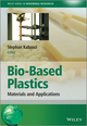 Bio-Based Plastics: Materials and Applications (1119994004) cover image