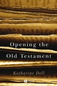 Opening the Old Testament (1405125004) cover image