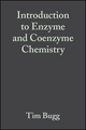 Introduction to Enzyme and Coenzyme Chemistry, 2nd Edition (1405148004) cover image