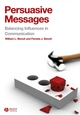 Persuasive Messages: The Process of Influence (1405158204) cover image