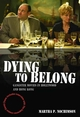 Dying to Belong: Gangster Movies in Hollywood and Hong Kong (1405163704) cover image