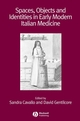 Spaces, Objects and Identities in Early Modern Italian Medicine (1405180404) cover image