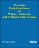 Deutsche Einheitsverfahren zur Wasser-, Abwasser- und Schlamm-Untersuchung: Physikalische, chemische, biologische und bakteriologische Verfahren. Aktuelles Grundwerk (Lieferung 1-98, Stand: April 2016) (3527190104) cover image