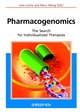 Pharmacogenomics: The Search for Individualized Therapies (3527303804) cover image