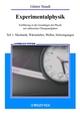 Experimentalphysik: Einführung in die Grundlagen der Physik mit zahlreichen Übungsaufgaben Teil 1: Mechanik, Wärmelehre, Wellen, Schwingungen (3527403604) cover image