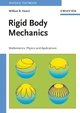 Rigid Body Mechanics: Mathematics, Physics and Applications (3527406204) cover image