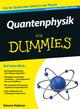 Quantenphysik für Dummies, 2. Auflage (3527668004) cover image