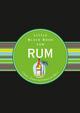 Das Little Black Book vom Rum: Sonne, Strand und Palmen im Glas  (3527801804) cover image