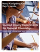 Guided Inquiry Experiments for General Chemistry: Practical Problems and Applications, 1st Edition (EHEP000604) cover image