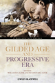 The Gilded Age and Progressive Era: A Documentary Reader (EHEP002704) cover image