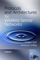 Protocols and Architectures for Wireless Sensor Networks (0470095105) cover image