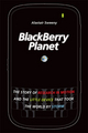 BlackBerry Planet: The Story of Research in Motion and the Little Device that Took the World by Storm (0470159405) cover image