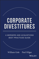 Corporate Divestitures: A Mergers and Acquisitions Best Practices Guide  (0470180005) cover image