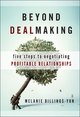 Beyond Dealmaking: Five Steps to Negotiating Profitable Relationships  (0470471905) cover image