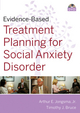 Evidence-Based Psychotherapy Treatment Planning for Social Anxiety DVD and Workbook Set (0470621605) cover image
