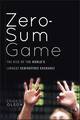 Zero-Sum Game: The Rise of the World's Largest Derivatives Exchange (0470624205) cover image