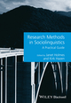 Research Methods in Sociolinguistics: A Practical Guide (0470673605) cover image
