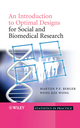 An Introduction to Optimal Designs for Social and Biomedical Research (0470694505) cover image