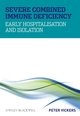 Severe Combined Immune Deficiency: Early Hospitalisation and Isolation (0470740205) cover image
