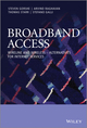 Broadband Access: Wireline and Wireless - Alternatives for Internet Services (0470741805) cover image