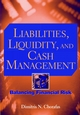 Liabilities, Liquidity, and Cash Management: Balancing Financial Risks (0471106305) cover image