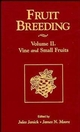 Fruit Breeding, Volume 2, Vine and Small Fruits (0471126705) cover image