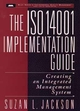 The ISO 14001 Implementation Guide: Creating an Integrated Management System (0471153605) cover image
