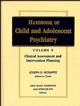 Handbook of Child and Adolescent Psychiatry, Volume 5, Clinical Assessment and Intervention Planning (0471193305) cover image