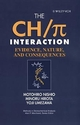 The CH/π Interaction: Evidence, Nature, and Consequences (0471252905) cover image