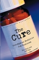The Cure: Enterprise Medicine for Business: A Novel for Managers  (0471268305) cover image