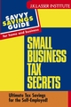 Small Business Tax Secrets: Ultimate Tax Savings for the Self-Employed! (0471460605) cover image